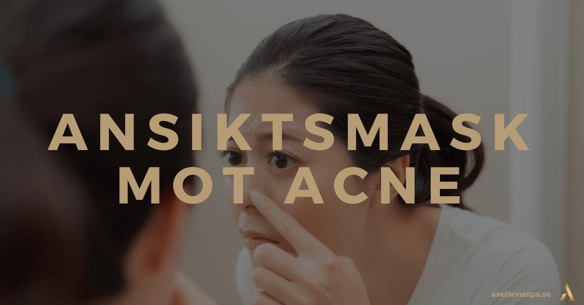 Ansiktsmask acne och finnar
